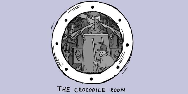 The Crocodile Room